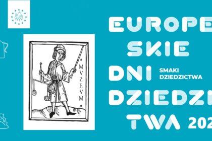 Muzeum Dawnego Kupiectwa zaprasza na Europejskie Dni Dziedzictwa